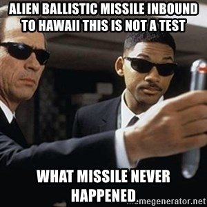 men in black - Alien Ballistic Missile inbound to hawaii this is not a test what missile never happened