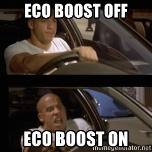 Vin Diesel Car - Eco boost off Eco boost on