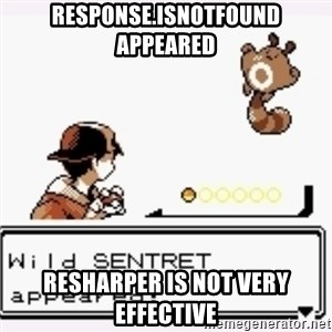a wild pokemon appeared - response.IsNotFound appeared ReSharper is not very effective