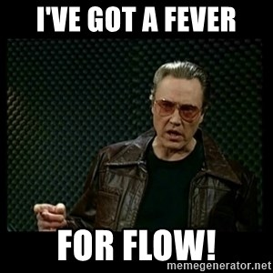 Christopher Walken Cowbell - I've Got a fever for Flow!