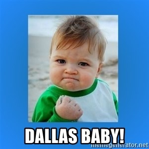 yes baby 2 - Dallas Baby!