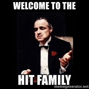 The Godfather - Welcome to the Hit family