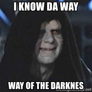 Sith Lord - i know da way  way of the darknes