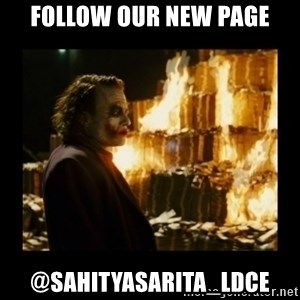 Not about the money joker - Follow our new page @sahityasarita_ldce