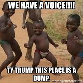 african children dancing - We have a voice!!!! Ty Trump this place is a dump.