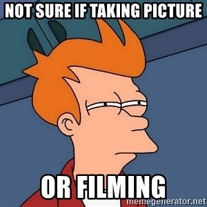 Futurama Fry - Not sure if taking picture or filming