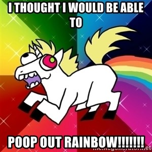 Lovely Derpy RP Unicorn - I thought I would be able to Poop out RAINBOW!!!!!!!