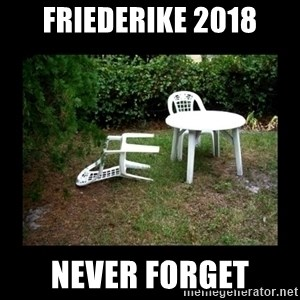 Lawn Chair Blown Over - Friederike 2018 never forget