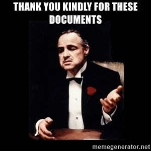 The Godfather - Thank you kindly for these documents