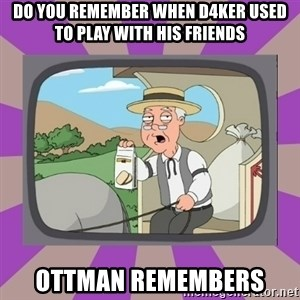 Pepperidge Farm Remembers FG - Do you remember when D4ker used to play with his friends Ottman remembers