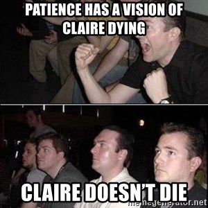 Reaction Guys - Patience has a vision of Claire dying Claire doesn't die