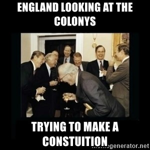 Rich Men Laughing - England looking at the colonys  trying to make a constuition