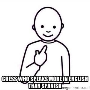 Guess who ? - Guess who speaks more in English than Spanish