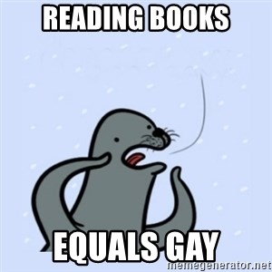 gay seal - READING BOOKS EQUALS GAY