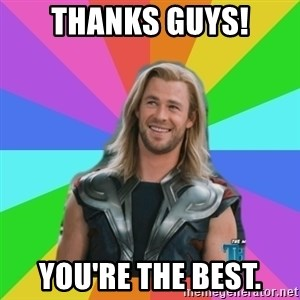 Overly Accepting Thor - Thanks guys! You're the best.