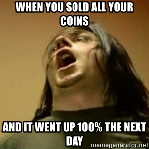 Egoraptor prepare - when you sold all your coins and it went up 100% the next day
