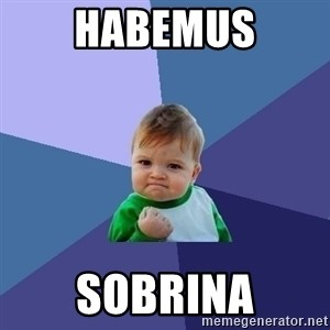 Success Kid - Habemus Sobrina