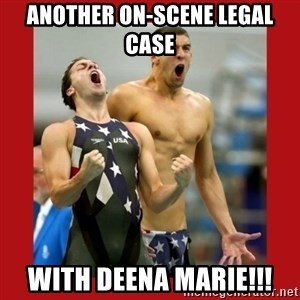 Ecstatic Michael Phelps - Another on-scene legal case with Deena Marie!!!