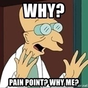 Professor Farnsworth - Why? Pain point? Why me?