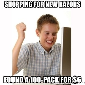 Computer kid - shopping for new razors found a 100-pack for $6