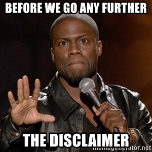 Kevin Hart - Before We Go Any Further The Disclaimer