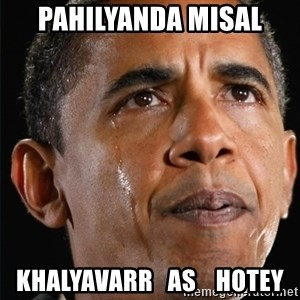 Obama Crying - pahilyanda misal khalyavarr   as    hotey