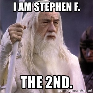 White Gandalf - I am stephen F. the 2nd.