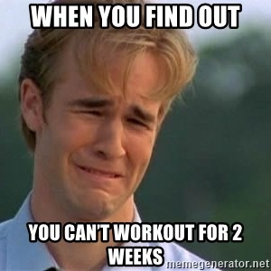 James Van Der Beek - When you find out You can't workout for 2 weeks