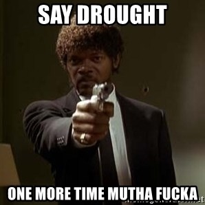 Jules Pulp Fiction - SAY DROUGHT ONE MORE TIME MUTHA FUCKA