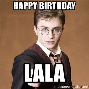 Advice Harry Potter - Happy Birthday Lala
