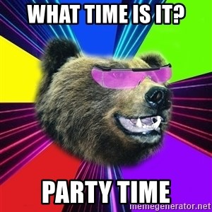 Party Bear - What time is it? Party time