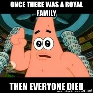 ugly barnacle patrick - once there was a royal family then everyone died