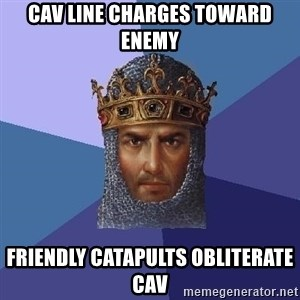Age Of Empires - Cav line charges toward enemy Friendly catapults obliterate cav