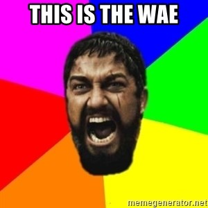 sparta - This is the wae