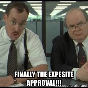 Office space - Finally the Expesite approval!!!