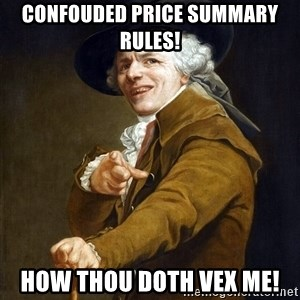 Joseph Ducreaux - Confouded price summary rules! How thou doth vex me!