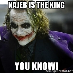 joker - najeb is the king you know!