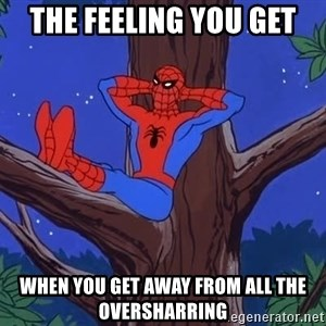 Spiderman Tree - the feeling you get when you get away from all the oversharring
