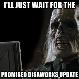 OP will surely deliver skeleton - I'll just wait for the  promised DISAWorks update