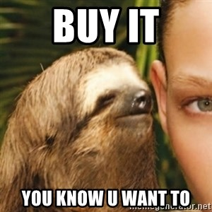Whispering sloth - Buy it You know u want to