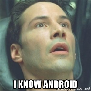 i know kung fu - I know android
