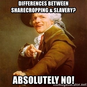 Joseph Ducreux - Differences Between Sharecropping & Slavery? Absolutely NO!