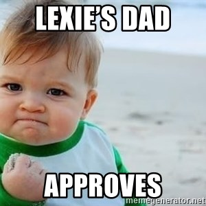 fist pump baby - Lexie's Dad  Approves