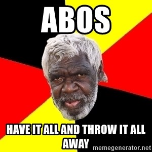 Abo - abos have it all and throw it all away