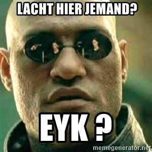 What If I Told You - Lacht Hier jemand? Eyk ?