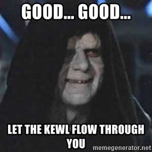 Sith Lord - Good... Good... Let the kewl flow through you