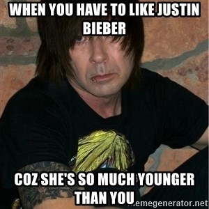 Emo Dad - When you have to like Justin Bieber coz she's so much younger than you