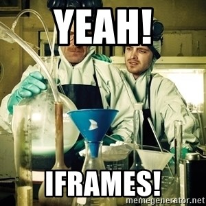 breaking bad - Yeah! iFrames!