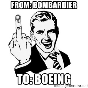 middle finger - From: Bombardier To: Boeing