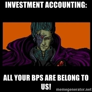 All your base are belong to us - Investment accounting: All your bps are belong to us!